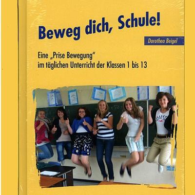 Beweg dich, Schule (Dorothea Beigel)