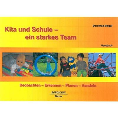 Kita + Schule - Ein starkes Team